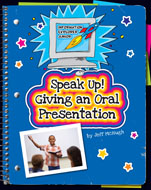Click here to view the eBook titled Speak Up! Giving an Oral Presentation