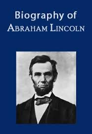Image result for biography abraham lincoln